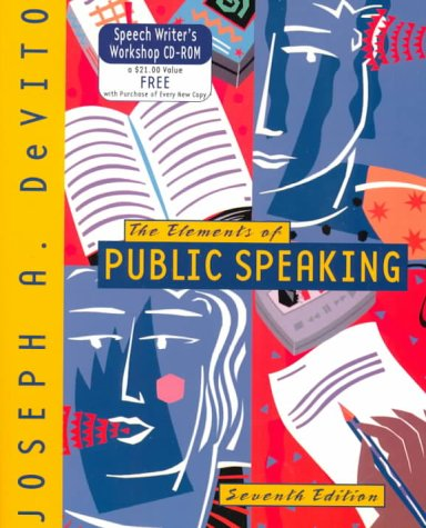 The Elements of Public Speaking (7th Edition): Joseph A. Devito