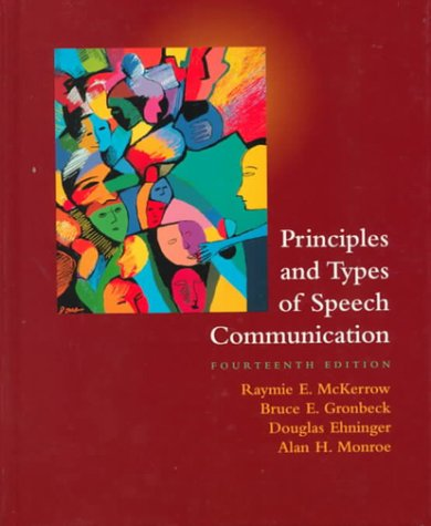 9780321044259: Principles and Types of Speech Communication (14th Edition)