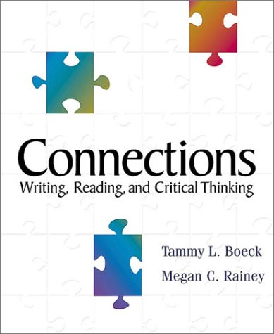 9780321044310: Connections: Writing, Reading and Critical Thinking