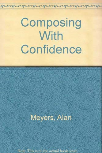 9780321044495: Composing With Confidence