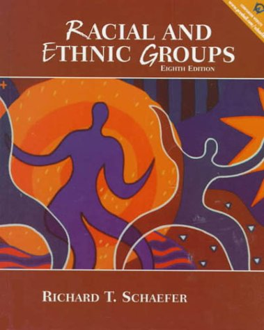 9780321044587: Racial and Ethnic Groups, 8th Edition