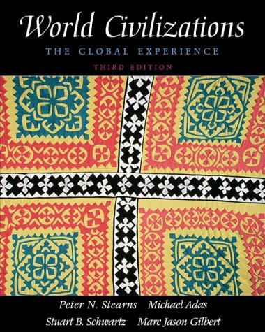 9780321044792: World Civilizations: the Global Experience: Vol. 1