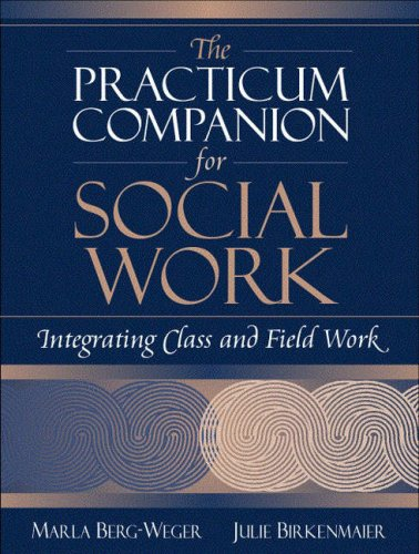 9780321045195: Practicum Companion for Social Work, The: Integrating Class and Field Work