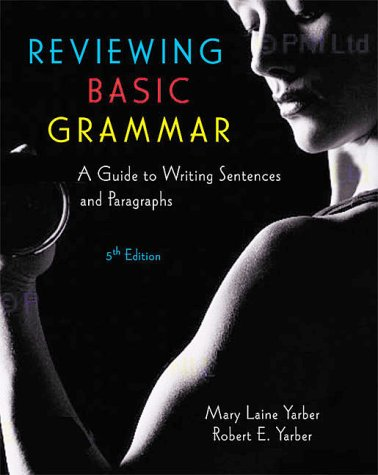 9780321045799: Reviewing Basic Grammar: A Guide to Writing Sentences and Paragraphs (5th Edition)