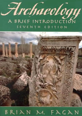 9780321047052: Archaeology: a Brief Introduction