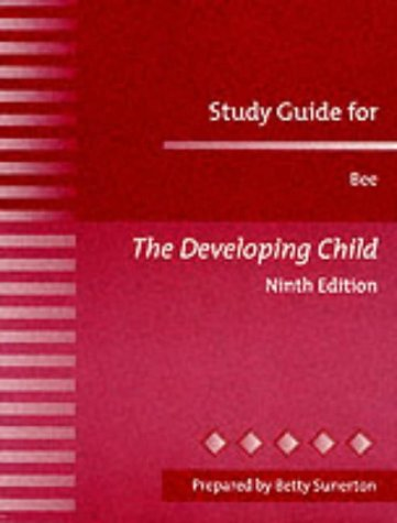 9780321047106: The Developing Child: Study Guide