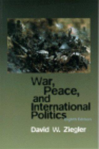 9780321048370: War, Peace, & International Politics (8th Edition)