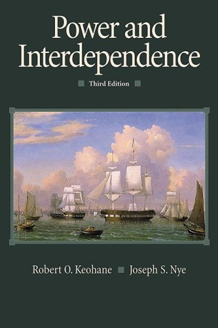 Power and Interdependence: Robert O. Keohane;
