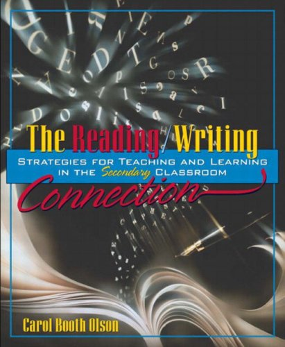9780321049001: The Reading/Writing Connection: Strategies for Teaching and Learning in the Secondary Classroom
