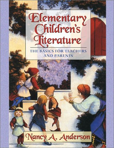 9780321049148: Elementary Children's Literature: The Basics for Teachers and Parents