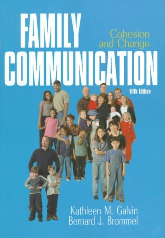9780321049179: Family Communication: Cohesion and Change (5th Edition)
