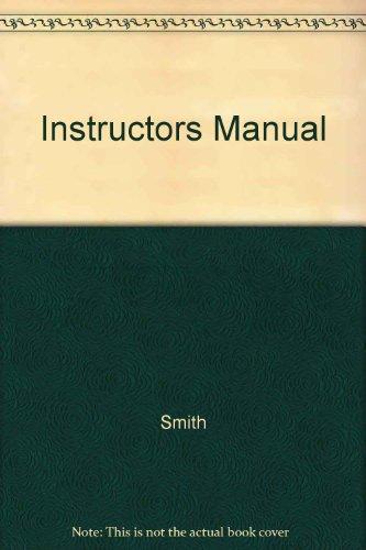 Instructors Manual: Smith , Brenda D.