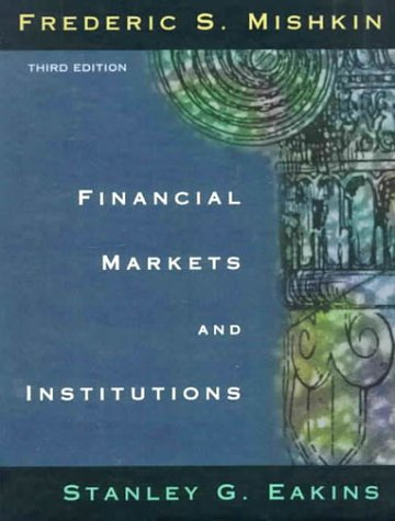 9780321050649: Financial Markets and Institutions (3rd Edition)