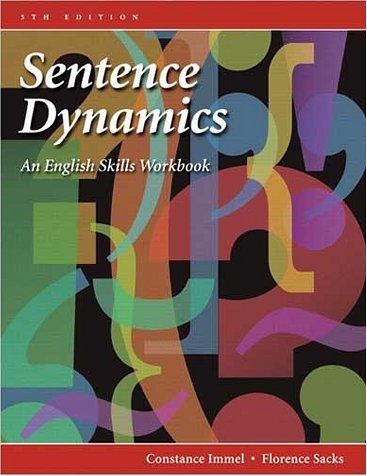 9780321050908: Sentence Dynamics: An English Skills Workbook (5th Edition)
