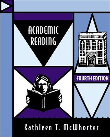 Academic Reading (4th Edition): McWhorter, Kathleen T.