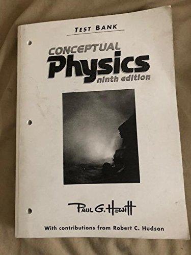 9780321051554: Test Bank Conceptual Physics Ninth Edition