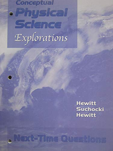 9780321051691: Conceptual Physical Science Explorations Next-time Question