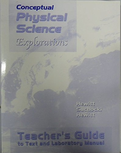9780321051707: Conceptual Physical Science Explorations - Teacher's Guide to Text and Laboratory Manual