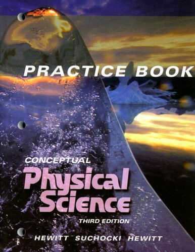 Conceptual Physical Science Practice book: Paul G. Hewitt,