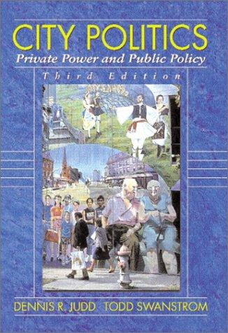 9780321052698: City Politics: Private Power Public Policy (3rd Edition)
