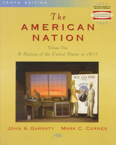 9780321052889: The American Nation, The:a History of the United States to 1877, Volume I: 1 (American Nation)