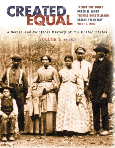 9780321052988: Created Equal, Vol. 1 (Chapters 1-15)