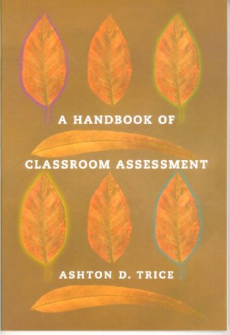 9780321053978: A Handbook of Classroom Assessment