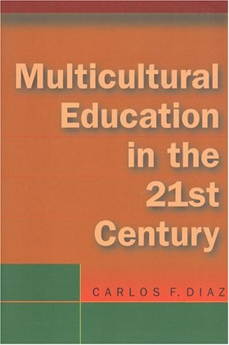 9780321054173: Multicultural Education in the 21st Century