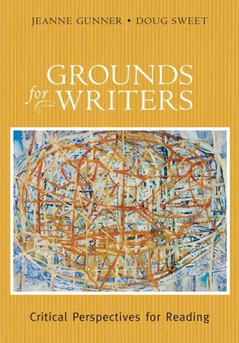 9780321055293: Grounds for Writers: Critical Perspectives for Reading