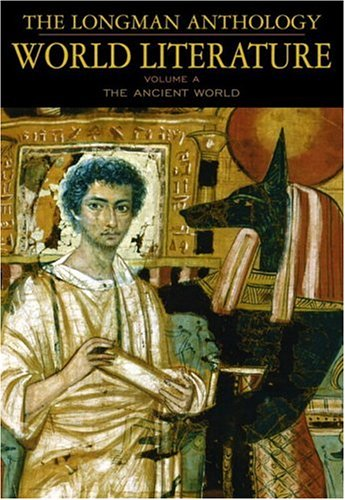 9780321055330: The Longman Anthology of World Literature, Volume A: The Ancient World: v. A