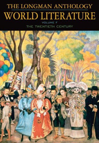 9780321055361: The Longman Anthology of World Literature, Volume F: 20th Century