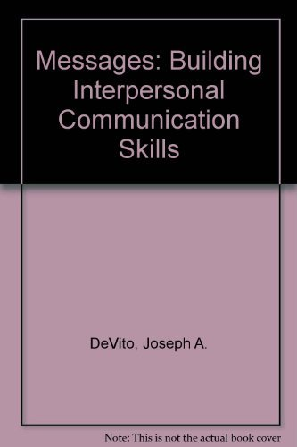 9780321055620: Messages: Building Interpersonal Communication Skills