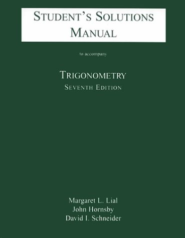 9780321057600: Student's Solutions Manual to Accompany Trigonometry, 7th Edition
