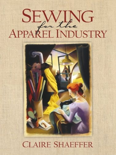 Sewing for the Apparel Industry: Claire Shaeffer