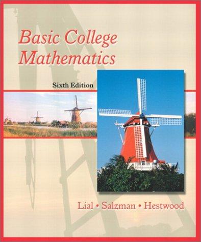 Basic College Mathematics (6th Edition): Margaret L. Lial,