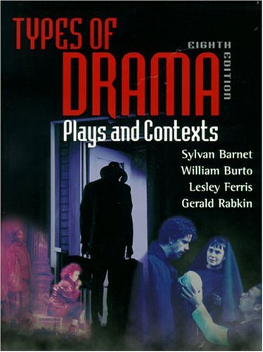 9780321065063: Types of Drama: Plays and Contexts (8th Edition)