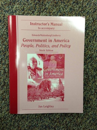 9780321065971: Government in America People, Politics, and Policy 9th Edition Instructor's Manual ISBN 0321065972
