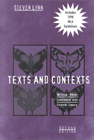 9780321067241: Texts and Contexts: Writing About Literature With Critical Theory/With 1998 Mla Guidelines