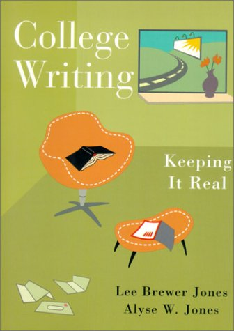 9780321067418: College Writing: Keeping it Real