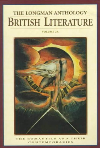 9780321067654: The Longman Anthology of British Literature (The Romantics and Their Contemporaries)