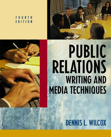 9780321070142: Public Relations Writing and Media Techniques (4th Edition)