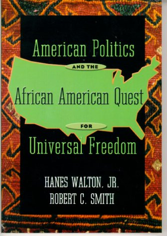 9780321070388: American Politics and the African American Quest for Universal Freedom
