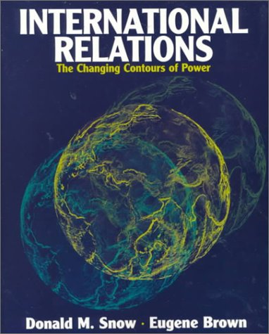 9780321070463: International Relations: Contours of Power