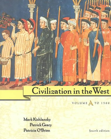 9780321070883: Civilization in the West, Vol. A