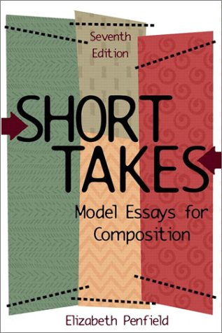 9780321072238: Short Takes: Model Essays for Composition (7th Edition)