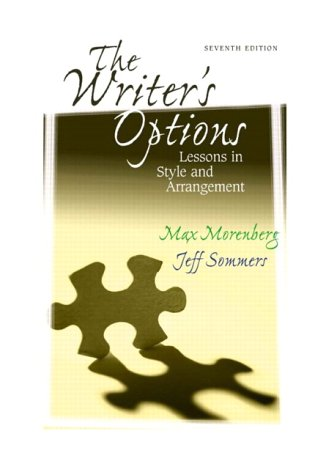 9780321072269: The Writer's Options: Lessons in Style and Arrangement (7th Edition)