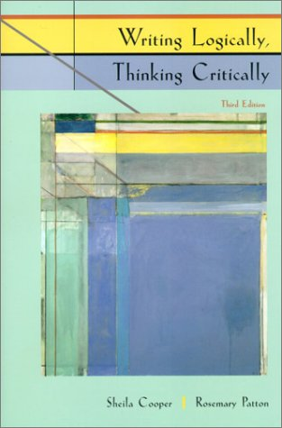 9780321072375: Writing Logically, Thinking Critically (3rd Edition)