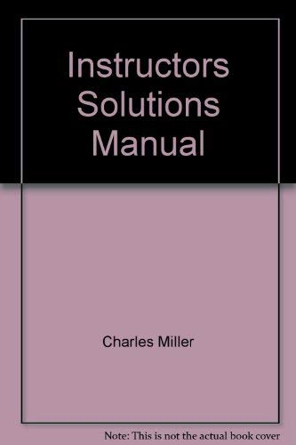 Instructors Solutions Manual: Charles Miller