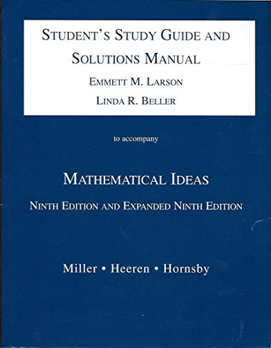 Mathematical Ideas, 9th edition and expanded 9th: Emmett M. Larson,