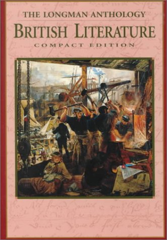 Longman Compact Anthology of British Literature -: David Damrosch, Christopher